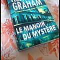 Le Manoir du mystère -<b>Heather</b> <b>Graham</b> {Krewe of Hunters 1}