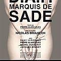 <b>Sade</b> incarné au théâtre par Pierre-Alain Leleu au Ciné 13 Théâtre