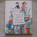 Camping Aztèque dans une armoire Normande, collection Giboulées, Gallimard 2009