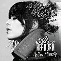 Miss Misery : le nouveau single d'<b>Alex</b> <b>Hepburn</b> sur m.Zikiz