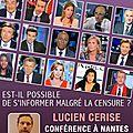 Samedi 21 février 2015 : conférence de lucien cerise à nantes « est-il possible de s'informer malgré la censure ? »
