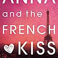 Anna and the french kiss ❉❉❉ <b>Stephanie</b> <b>Perkins</b>
