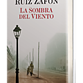The shadow of the wind (carlos ruiz zafón)