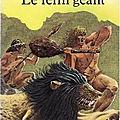 Le Félin géant - J.-H. Rosny <b>aîné</b>