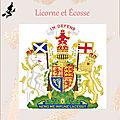 Licorne et <b>Écosse</b>