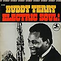Buddy Terry - 1967 - Electric Soul! (Prestige)