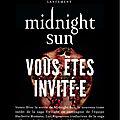 Soirée de lancement de Midnight Sun