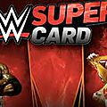 WWE Supercard: le free-to-play fait un tabac