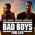 Bad <b>Boys</b> for life, un film avec Will Smith et Martin Lawrence en VOD