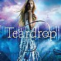 <b>Lauren</b> <b>Kate</b> nous revient avec une nouvelle saga : Teardrop