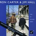 Ron Carter & Jim Hall - 1982 - Live At Village West (Concord Jazz)