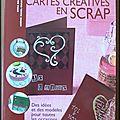 <b>Livre</b> d'occasion #2 : <b>Cartes</b> créatives en Scrap