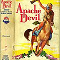 Apache devil, the sequel of the war chief, by edgar rice burroughs