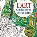 L'art : coloriages et autocollants