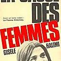 L'une chante, l'autre pas - Agnès Varda (1977) - le procès de <b>Bobigny</b> et Gisèle Halimi (1972)