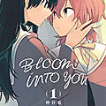 Bloom into you. 1