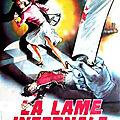 La Lame <b>Infernale</b> (Pour un peu de plaisir, envoyez MINEURE au 6969)
