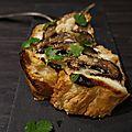 Tartine champignons parmesan