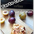 Tarte Crumble aux 2 prunes (Grill All-Clad)