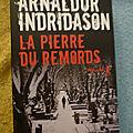 La pierre du remords - Arnaldur Indridason