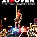 21 & Over - de Jon Lucas et Scott More -2013 - Chronique DVD