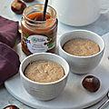 Flan à la crème de <b>marron</b> #glutenfree #vapeur