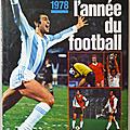 Livre Sport ... L'ANNEE DU <b>FOOTBALL</b> 1978