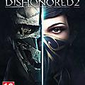 <b>Dishonored</b> <b>2</b>, l'un des FPS les plus demandés sur Fuze Forge