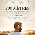 200 Mètres : le déchirant road movie intimiste et géopolitique de Ameen Nayfeh