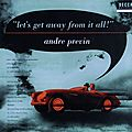 Andre Previn - 1955 - Let's Get Away from It All ! (Decca)
