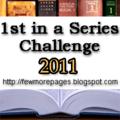 <b>1st</b> <b>In</b> <b>a</b> <b>Series</b> Reading <b>Challenge</b> <b>2011</b>!