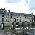 [touraine] le château de chenonceau