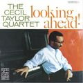 Cecil Taylor Quartet - 1958 - Loooking Ahead (Contemporary)