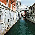 Venise , le pont des Soupirs