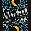 Winterwood : La forêt des âmes perdues, de Shea Ernshaw