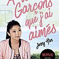 [CHRONIQUE] Les amours de Lara Jean, tome 1 : A tous les garçons que j'ai aimés de Jenny Han