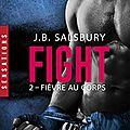Fièvre au corps: fight, t2