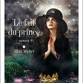 Le <b>fait</b> du <b>Prince</b> d'Amélie Nothomb