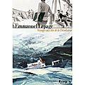 Voyage aux îles de la Désolation - Emmanuel <b>Lepage</b> - Futuropolis