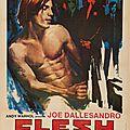 Flesh avec Joe Dallesandro