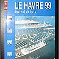 Le Havre 99 : Journal de <b>bord</b>