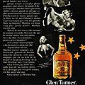 Publicité whisky glen turner
