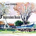 Impressions Bassin de José CORREA