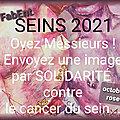 OYEZ, MESSIEURS! APPEL à SEINS pour OCTOBRE ROSE 2021 en SOLIDARITE contre le CANCER DU SEIN