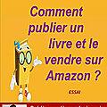 Comment publier un <b>livre</b> et le vendre sur Amazon? : un <b>livre</b> de pabloemma