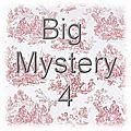 Big mystery 4 - projet numero 3