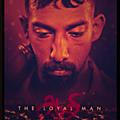 <b>Court</b> métrage / Césars 2021 (1) : THE LOYAL MAN ,Tamoul frites et camembert.