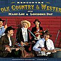 Rencontre Folk et Country Traditionnelle Mary-Lou <b>Lonesome</b> <b>Day</b>