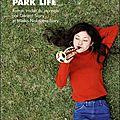 Park life ---- shuichi yoshida