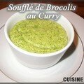 Soufflé de brocoli au curry